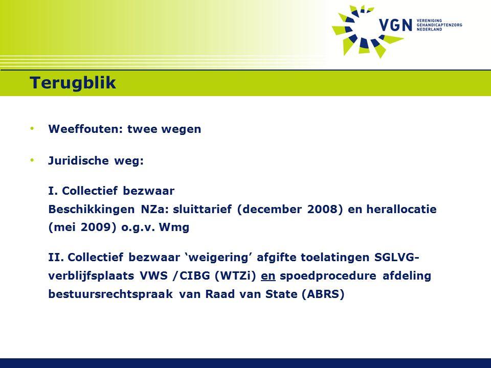 Terugblik Inhoud tarieven: Voorwaarde SGLVG toelating ZZP VG 07 en tarief Ademhalingsondersteuning MFC en Observatie LVG-tarieven Kindmodule ZZP VG 05 LG-tarieven Overig: 'semimuraal' Inhoud: afgifte toelatingen