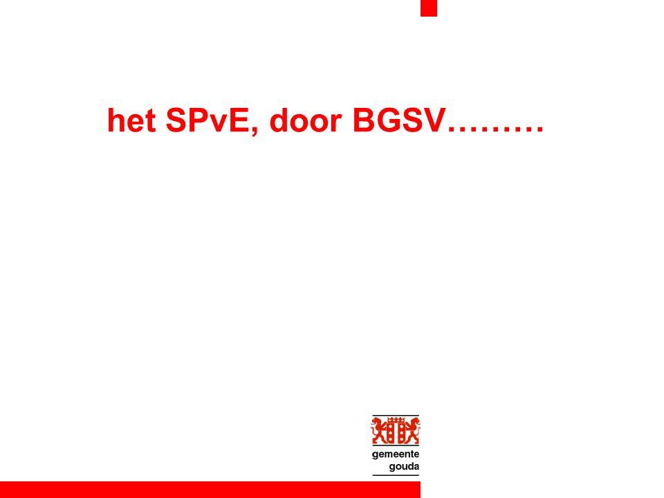 het SPvE, door BGSV………