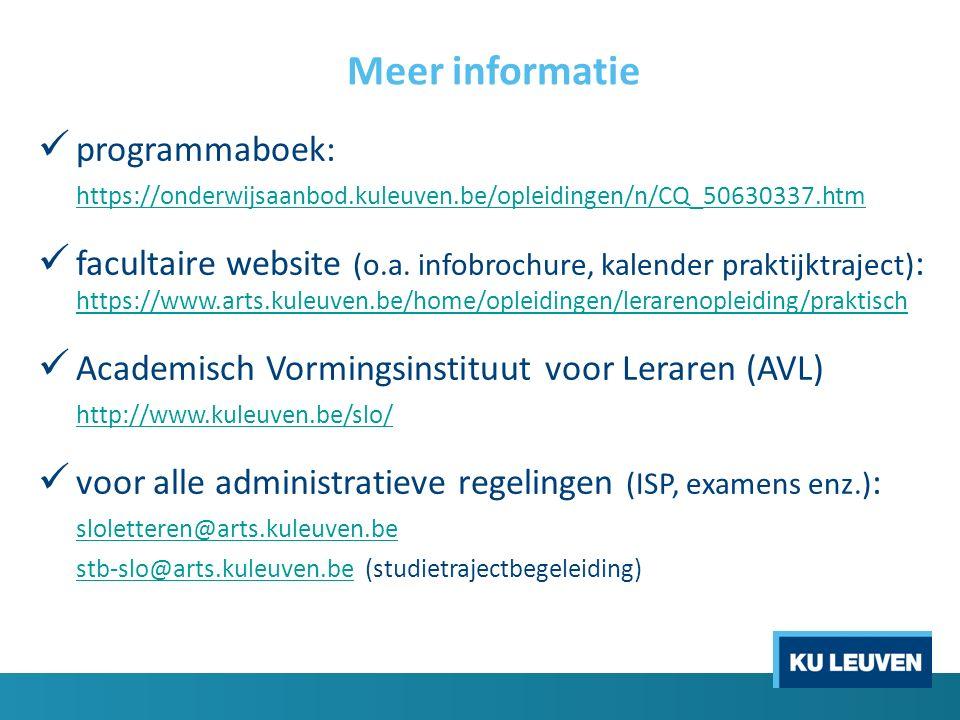 Meer informatie programmaboek: https://onderwijsaanbod.kuleuven.be/opleidingen/n/CQ_50630337.htm facultaire website (o.a. infobrochure, kalender prakt