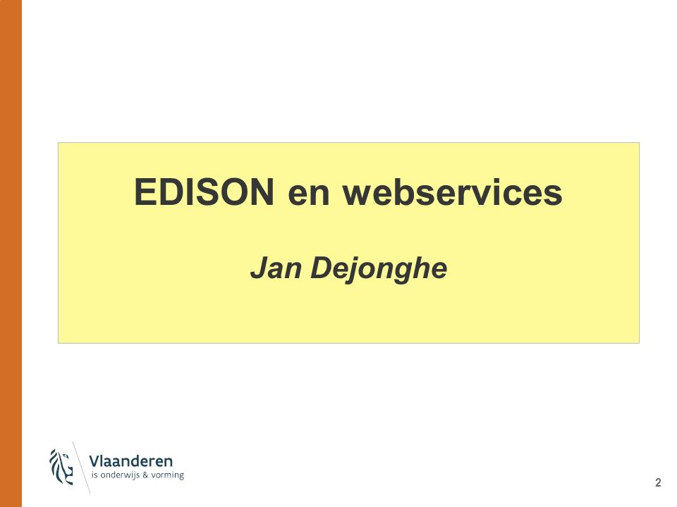 EDISON en webservices Jan Dejonghe 2