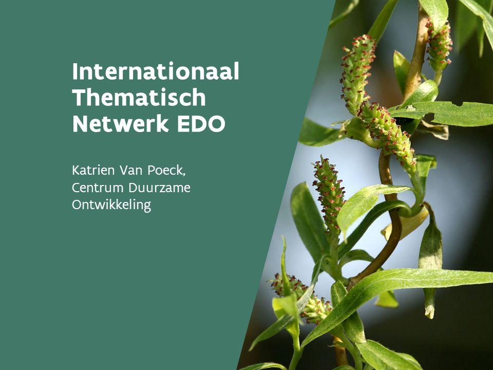 Internationaal Thematisch Netwerk EDO Katrien Van Poeck, Centrum Duurzame Ontwikkeling