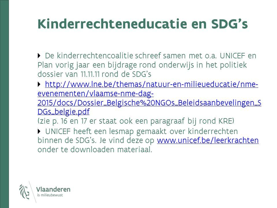 Kinderrechteneducatie en SDG's De kinderrechtencoalitie schreef samen met o.a. UNICEF en Plan vorig jaar een bijdrage rond onderwijs in het politiek d