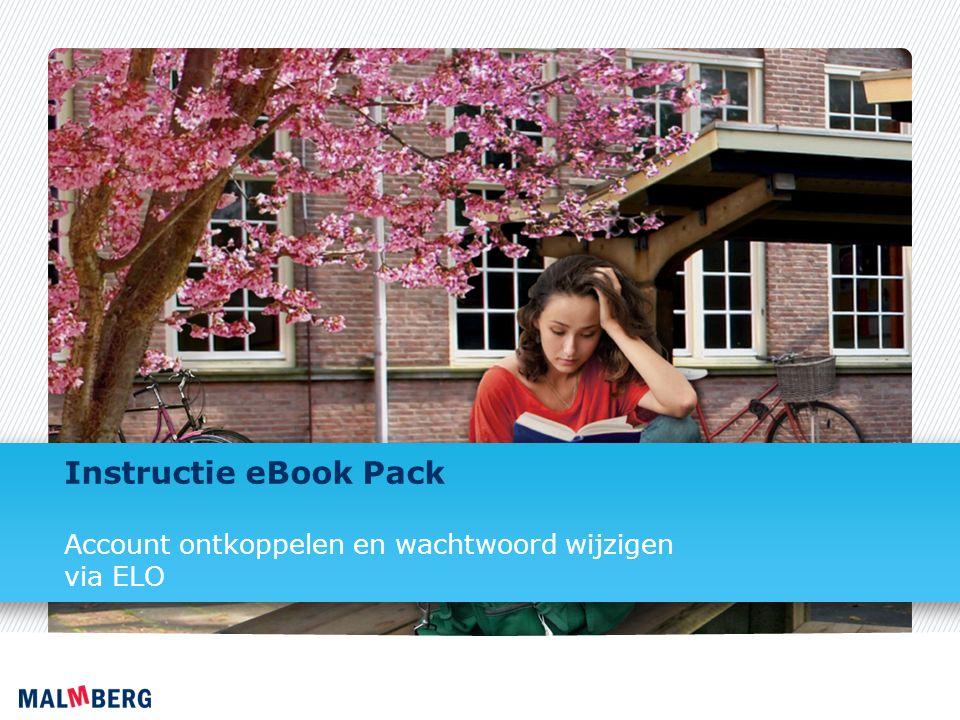 Instructie eBook Pack Account ontkoppelen en wachtwoord wijzigen via ELO