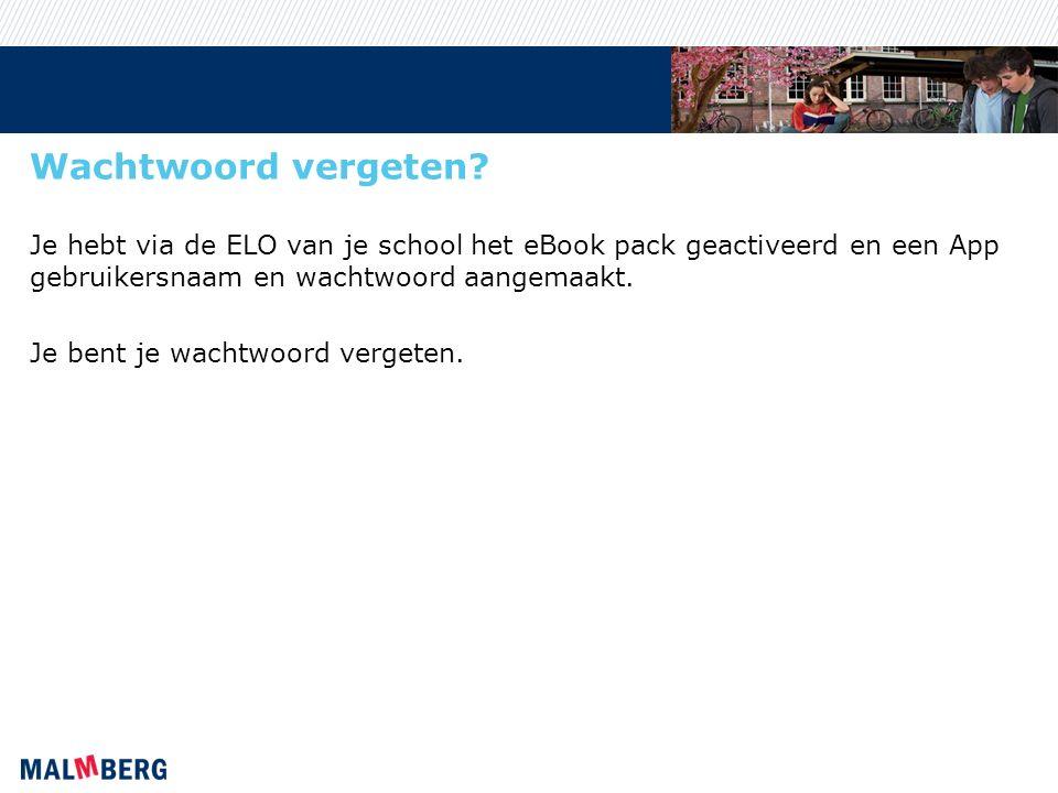 Inloggen Log in via de ELO van je school en klik in de ELO op de link naar het eBook Pack.