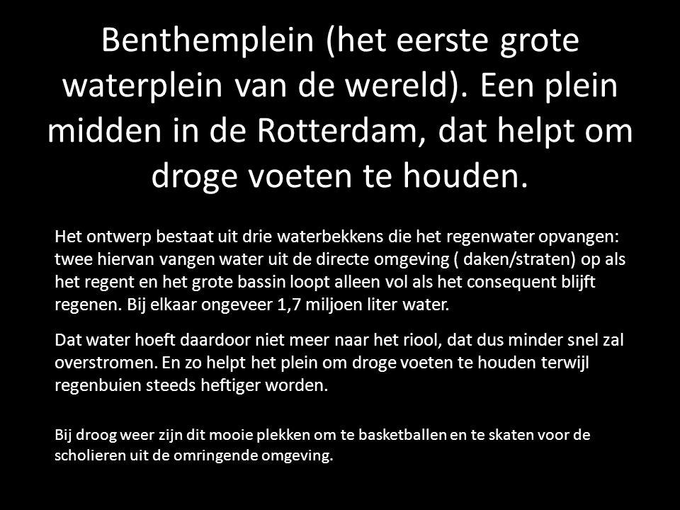 Benthemplein (het eerste grote waterplein van de wereld). Een plein midden in de Rotterdam, dat helpt om droge voeten te houden. Het ontwerp bestaat u