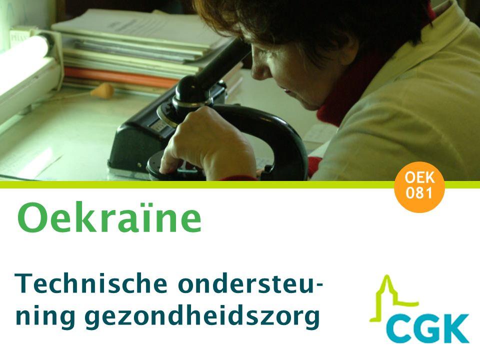 Oekraïne Technische ondersteu- ning gezondheidszorg OEK 081