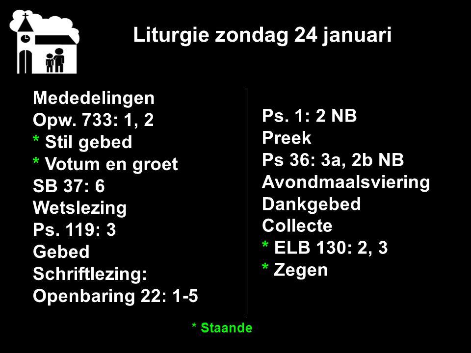 Liturgie zondag 24 januari Mededelingen Opw.
