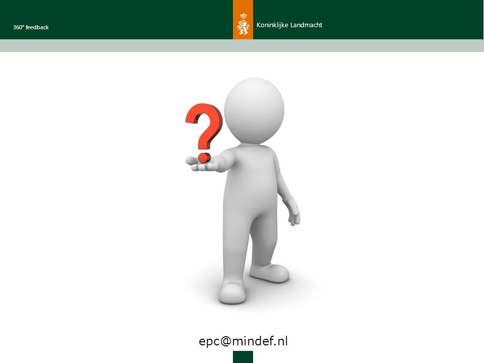 Koninklijke Landmacht 360° feedback epc@mindef.nl