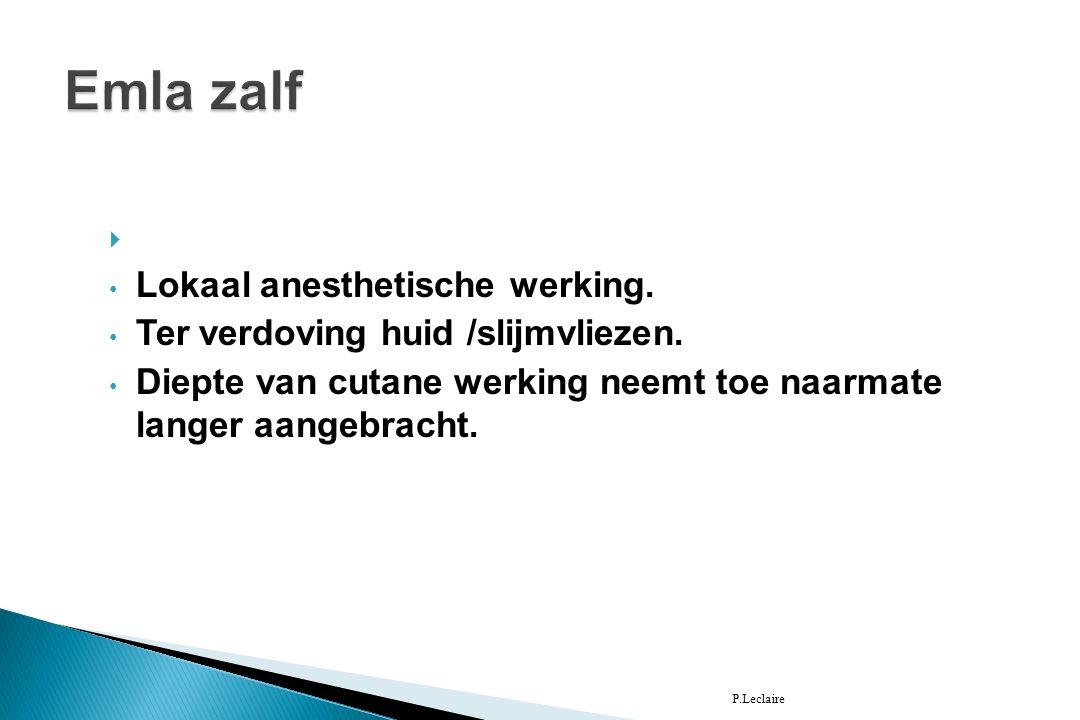  Werking: Lokaal anesthetische werking. Ter verdoving huid /slijmvliezen.