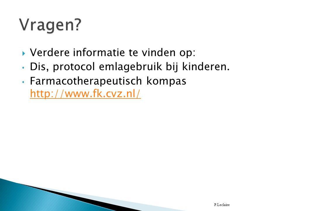  Verdere informatie te vinden op: Dis, protocol emlagebruik bij kinderen.