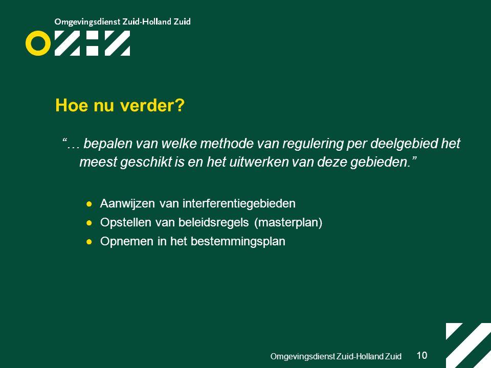10 Omgevingsdienst Zuid-Holland Zuid Hoe nu verder.