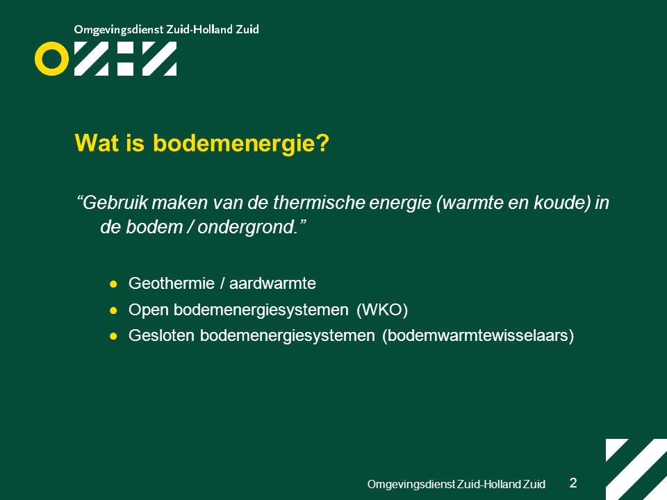 2 Omgevingsdienst Zuid-Holland Zuid Wat is bodemenergie.