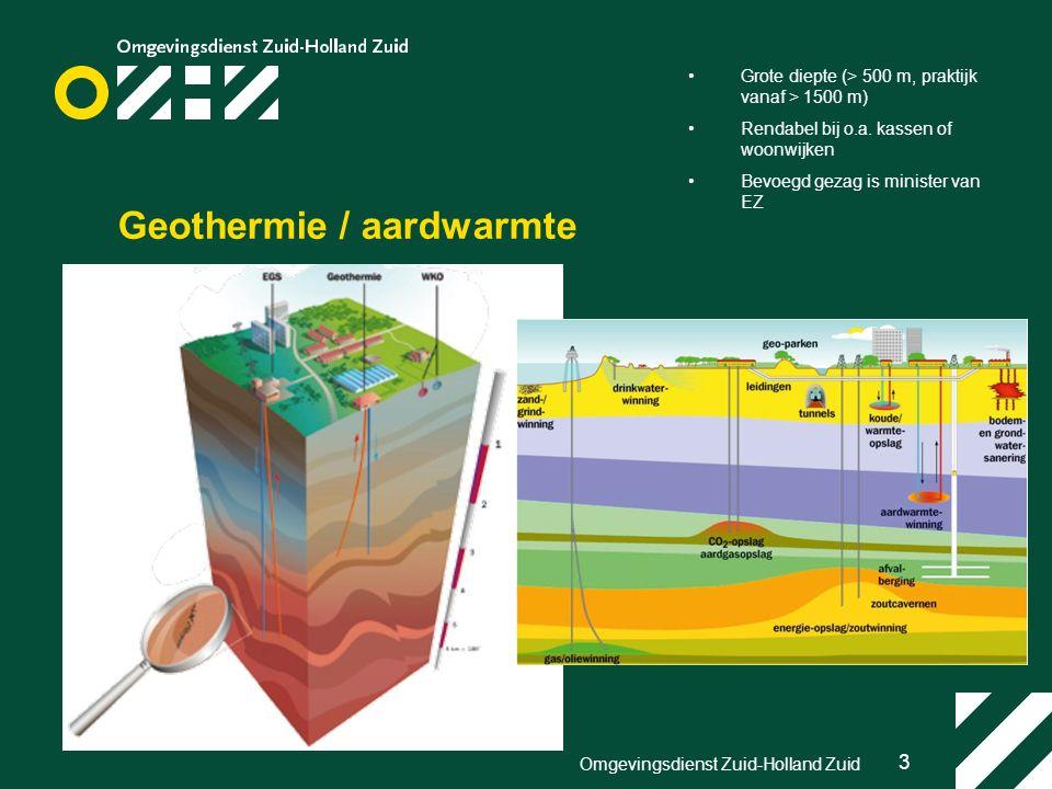 3 Omgevingsdienst Zuid-Holland Zuid Geothermie / aardwarmte Grote diepte (> 500 m, praktijk vanaf > 1500 m) Rendabel bij o.a.