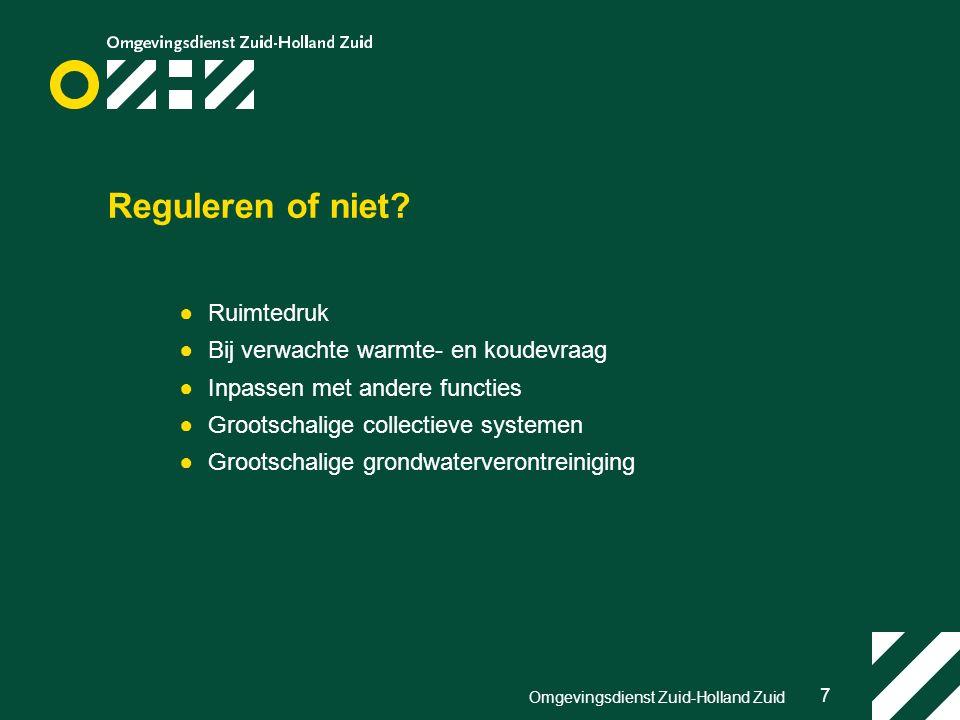 7 Omgevingsdienst Zuid-Holland Zuid Reguleren of niet.