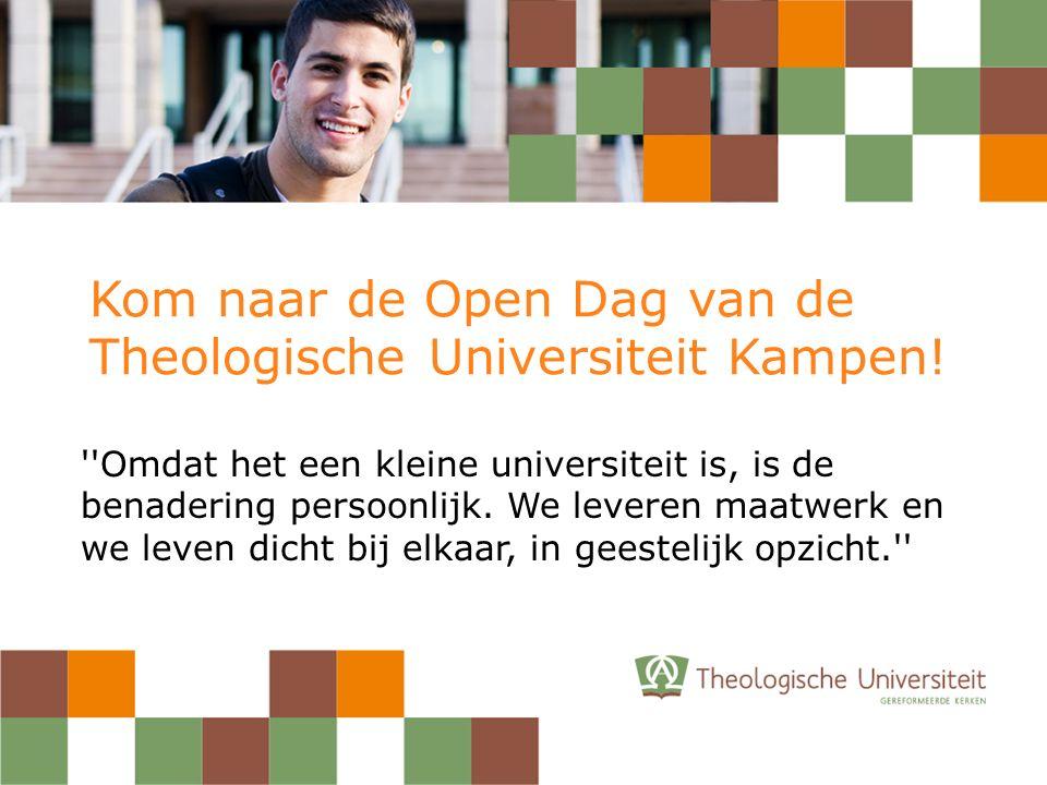 Kom naar de Open Dag van de Theologische Universiteit Kampen.