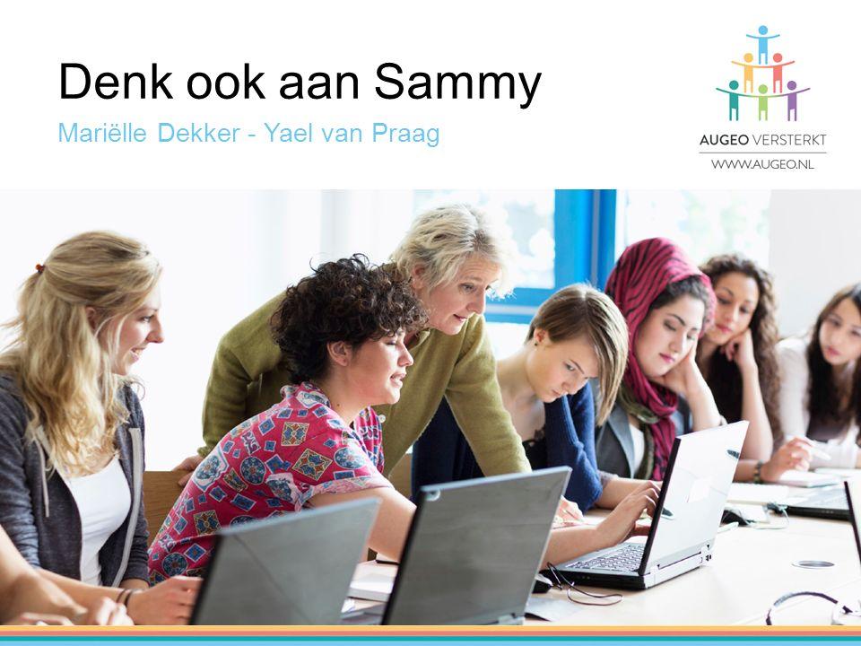 Denk ook aan Sammy Mariëlle Dekker - Yael van Praag