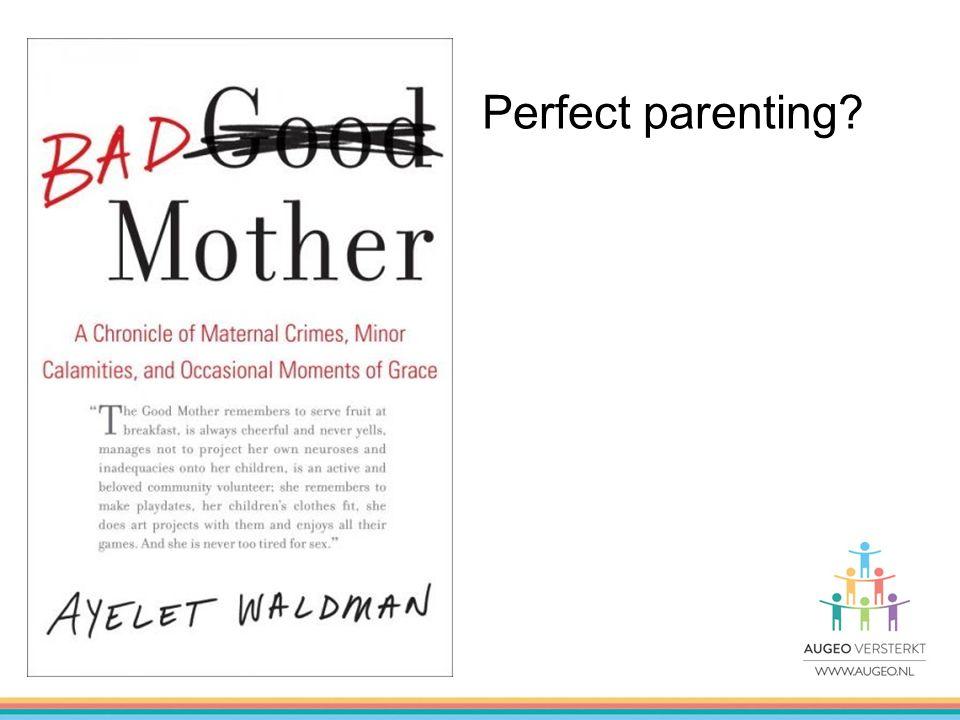 Good-enough parenting?