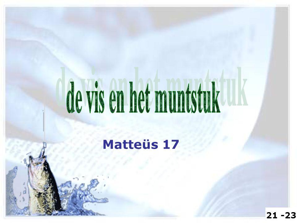 Matteüs 17 21 -23