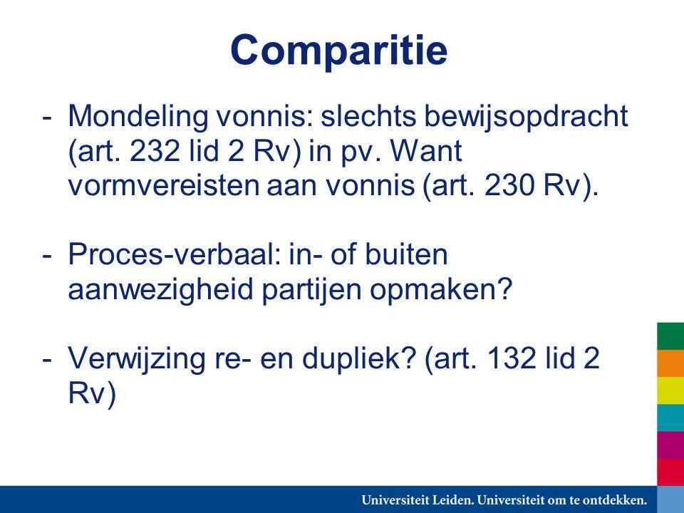 Comparitie -Mondeling vonnis: slechts bewijsopdracht (art.