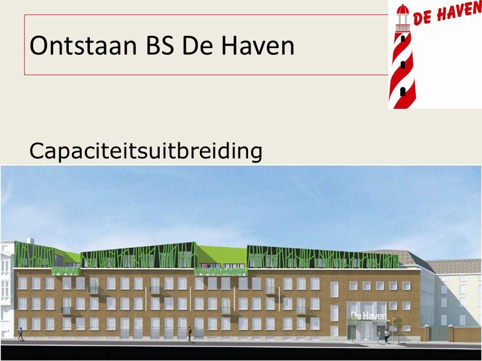 Ontstaan BS De Haven Capaciteitsuitbreiding