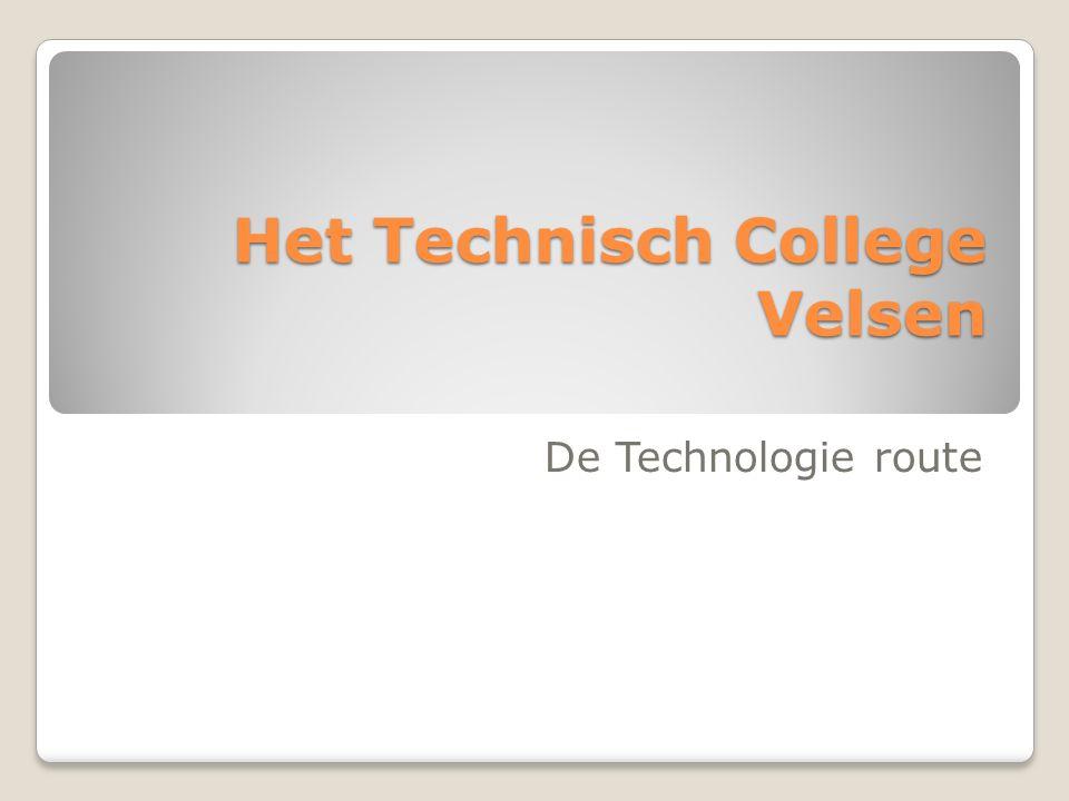 Het Technisch College Velsen De Technologie route