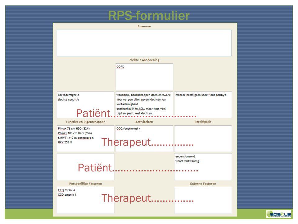 Patiënt………………………… RPS-formulier Therapeut…………… Patiënt………………………… Therapeut……………