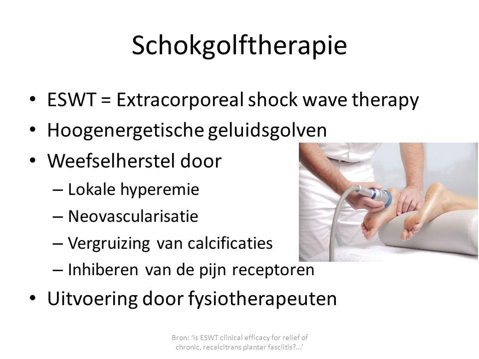 Schokgolftherapie ESWT = Extracorporeal shock wave therapy Hoogenergetische geluidsgolven Weefselherstel door – Lokale hyperemie – Neovascularisatie –