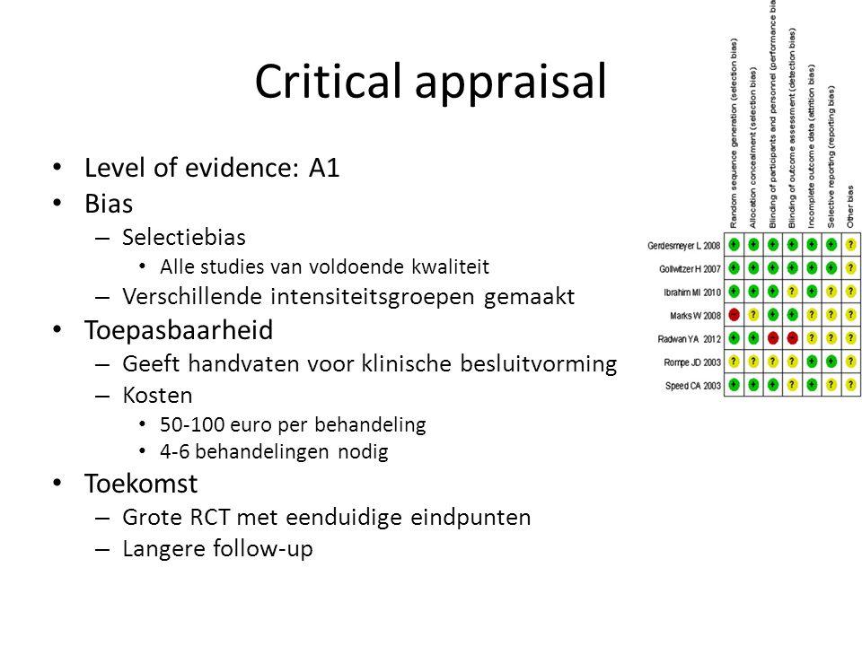 Critical appraisal Level of evidence: A1 Bias – Selectiebias Alle studies van voldoende kwaliteit – Verschillende intensiteitsgroepen gemaakt Toepasba