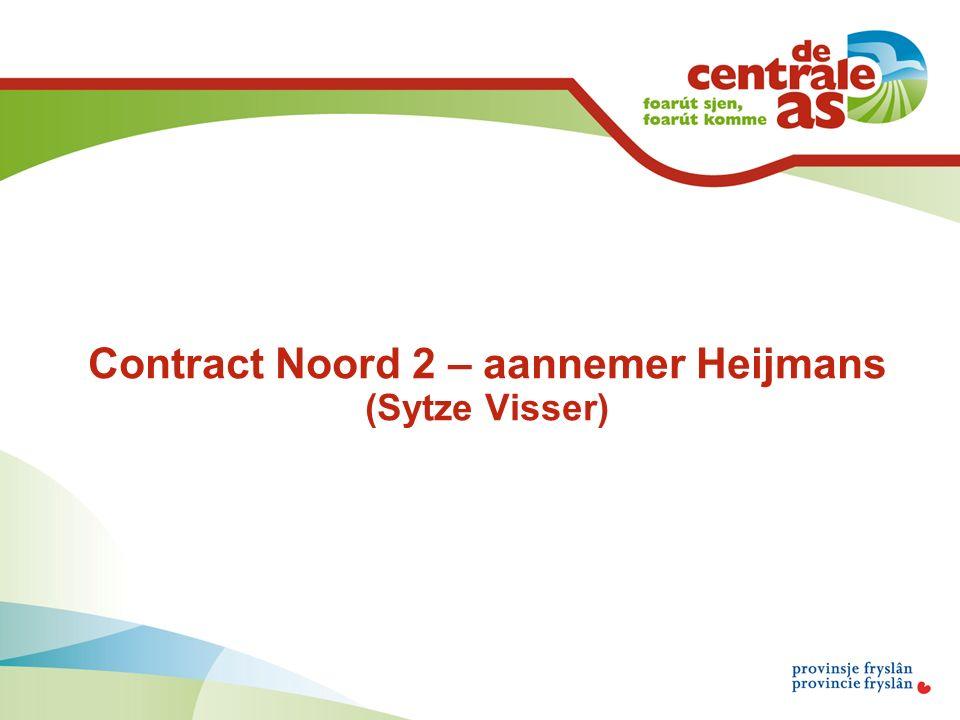 Contract Noord 2 – aannemer Heijmans (Sytze Visser)