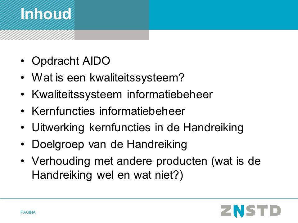 PAGINA Inhoud Opdracht AIDO Wat is een kwaliteitssysteem.