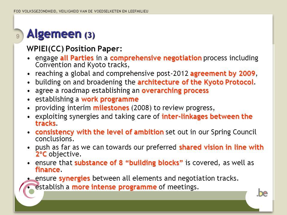 FOD VOLKSGEZONDHEID, VEILIGHEID VAN DE VOEDSELKETEN EN LEEFMILIEU 9 Algemeen (3) WPIEI(CC) Position Paper: all Partiescomprehensive negotiationengage