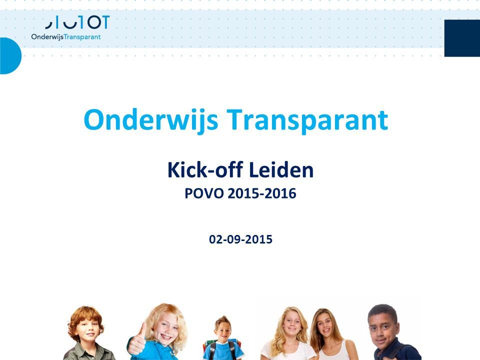 Kick-off Leiden POVO 2015-2016 02-09-2015 Onderwijs Transparant