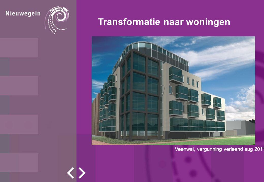 Transformatie naar woningen Veenwal, vergunning verleend aug 2011