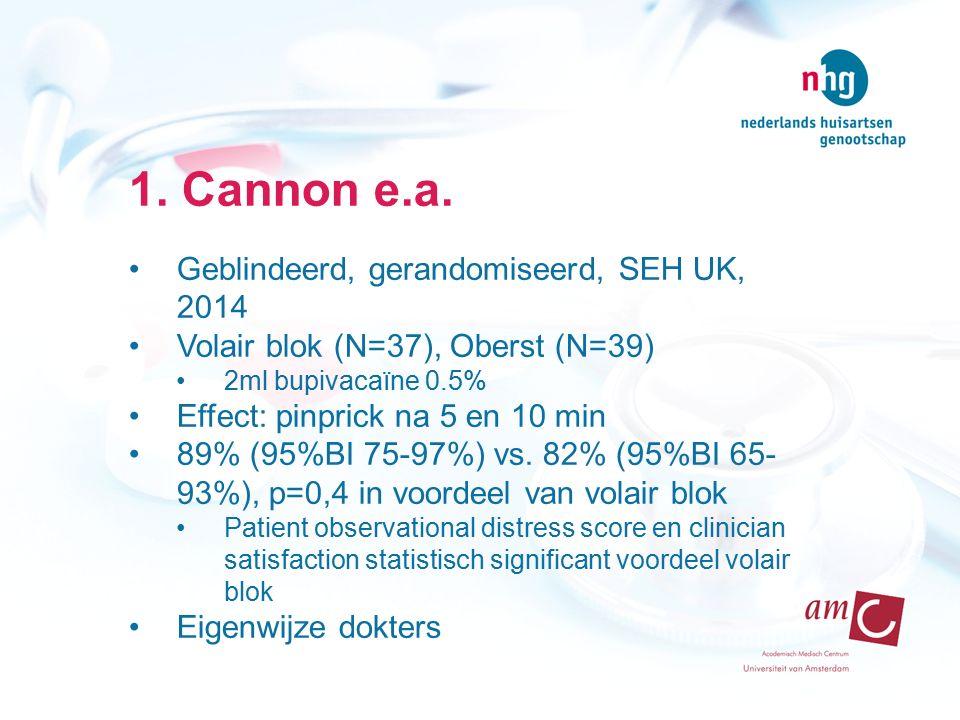 1. Cannon e.a. Geblindeerd, gerandomiseerd, SEH UK, 2014 Volair blok (N=37), Oberst (N=39) 2ml bupivacaïne 0.5% Effect: pinprick na 5 en 10 min 89% (9
