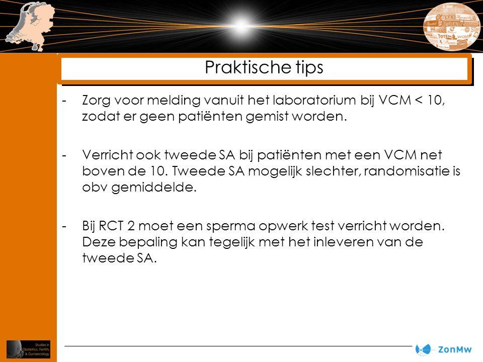 -Zorg voor melding vanuit het laboratorium bij VCM < 10, zodat er geen patiënten gemist worden. -Verricht ook tweede SA bij patiënten met een VCM net