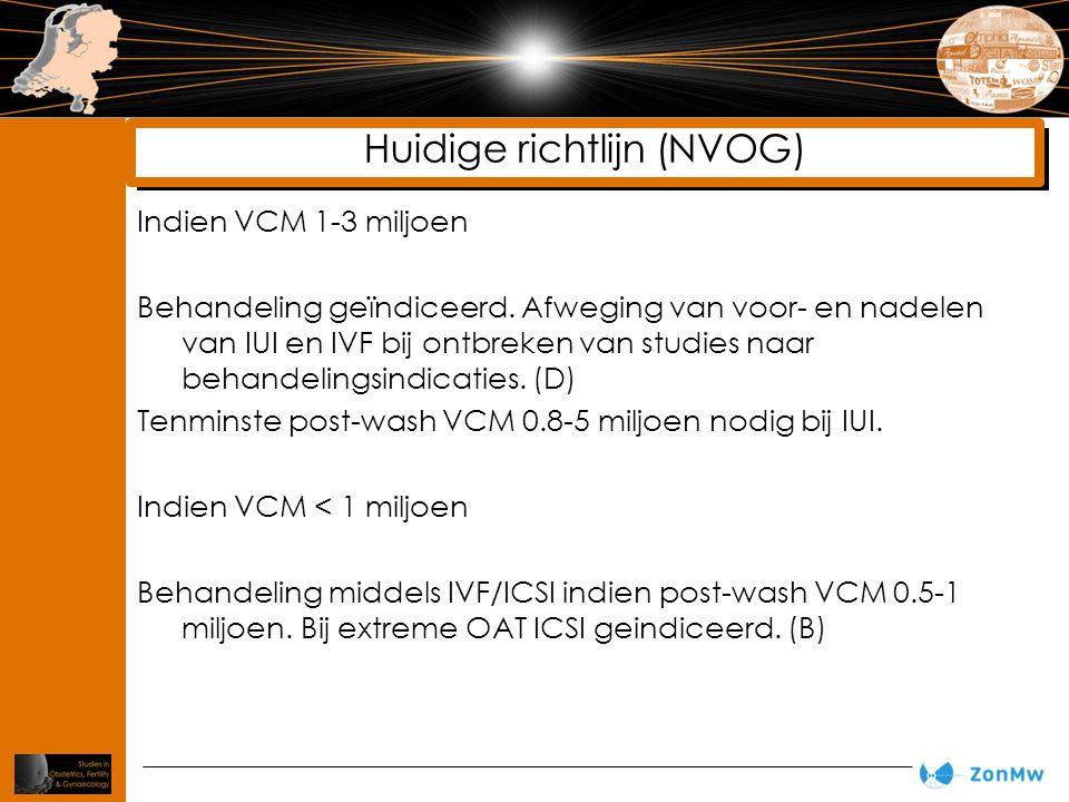 Indien VCM 1-3 miljoen Behandeling geïndiceerd. Afweging van voor- en nadelen van IUI en IVF bij ontbreken van studies naar behandelingsindicaties. (D