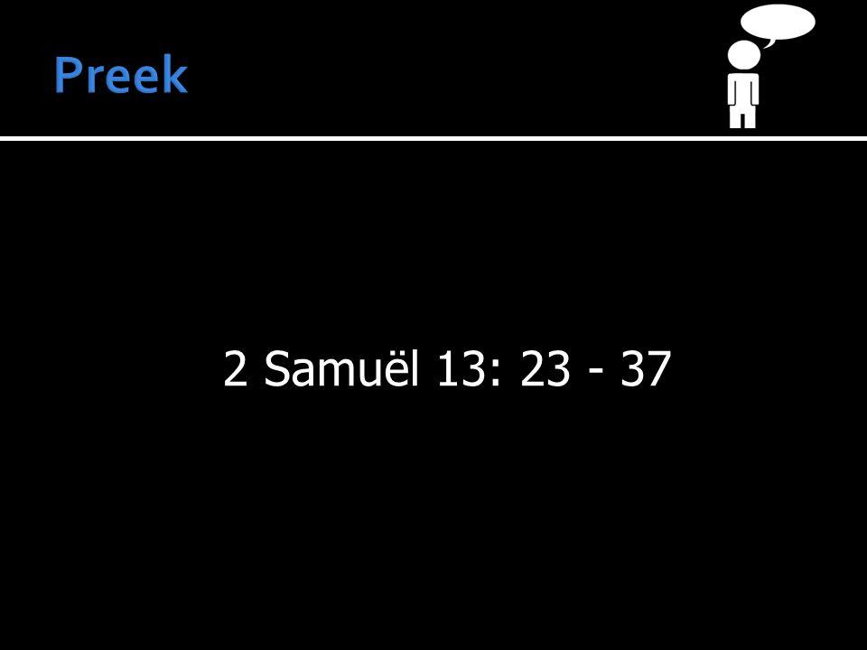 2 Samuël 13: 23 - 37