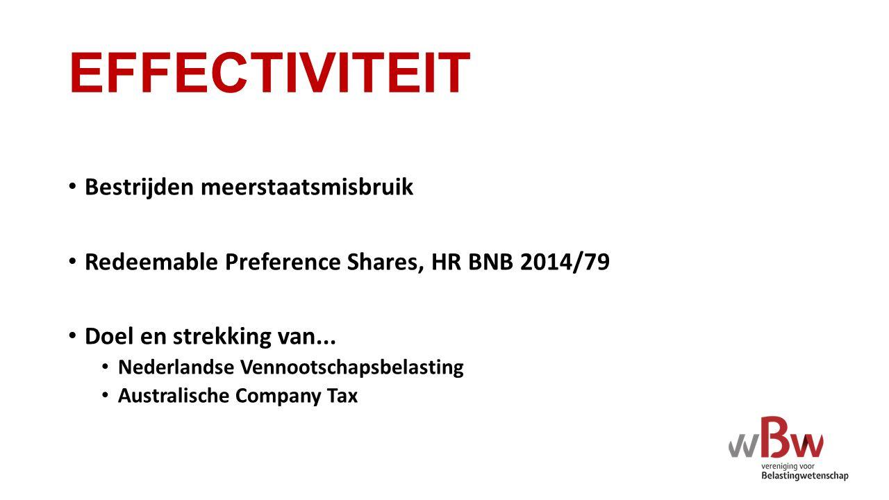 EFFECTIVITEIT Bestrijden meerstaatsmisbruik Redeemable Preference Shares, HR BNB 2014/79 Doel en strekking van...