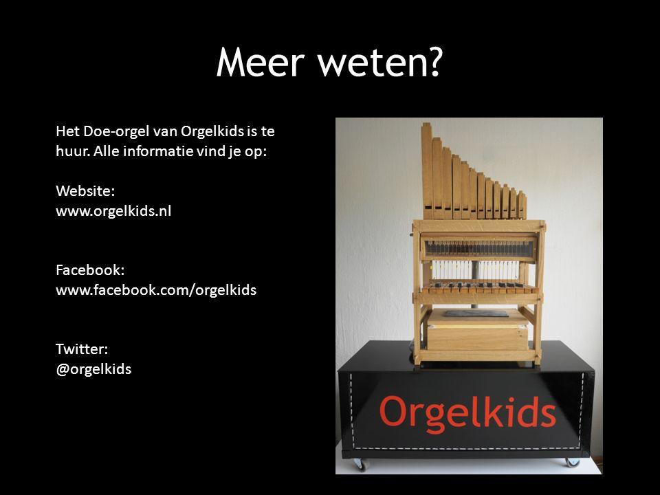 Meer weten. Het Doe-orgel van Orgelkids is te huur.