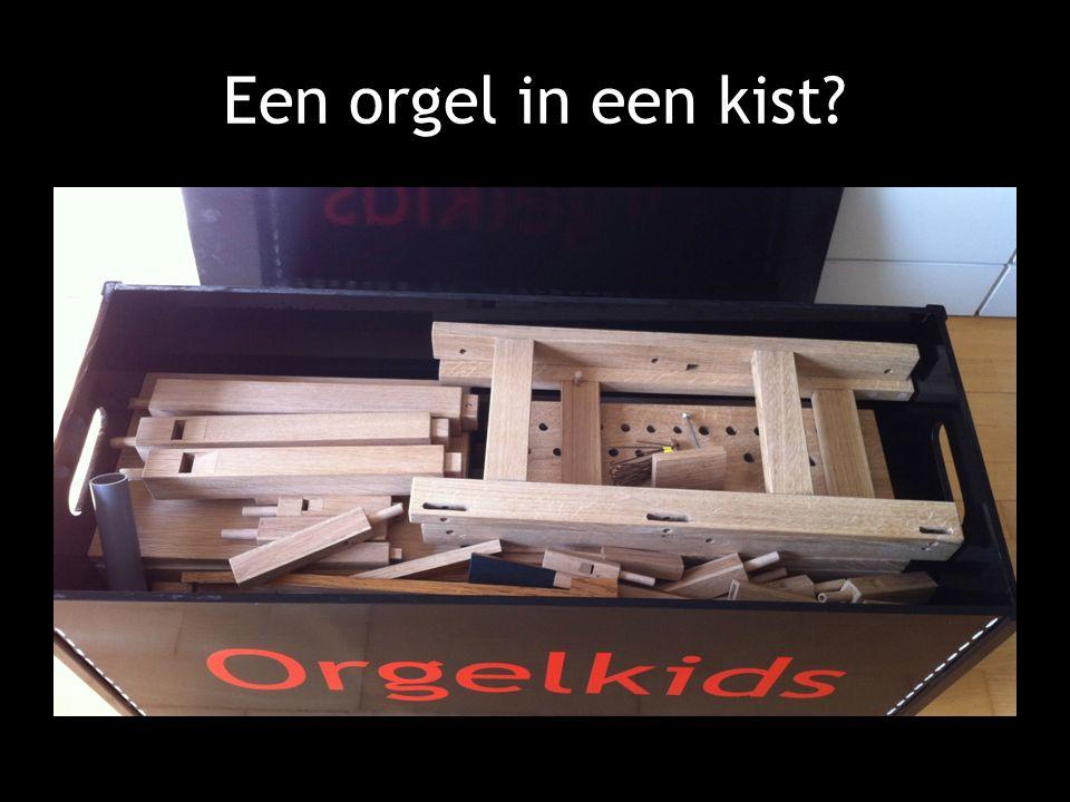 Een orgel in een kist?