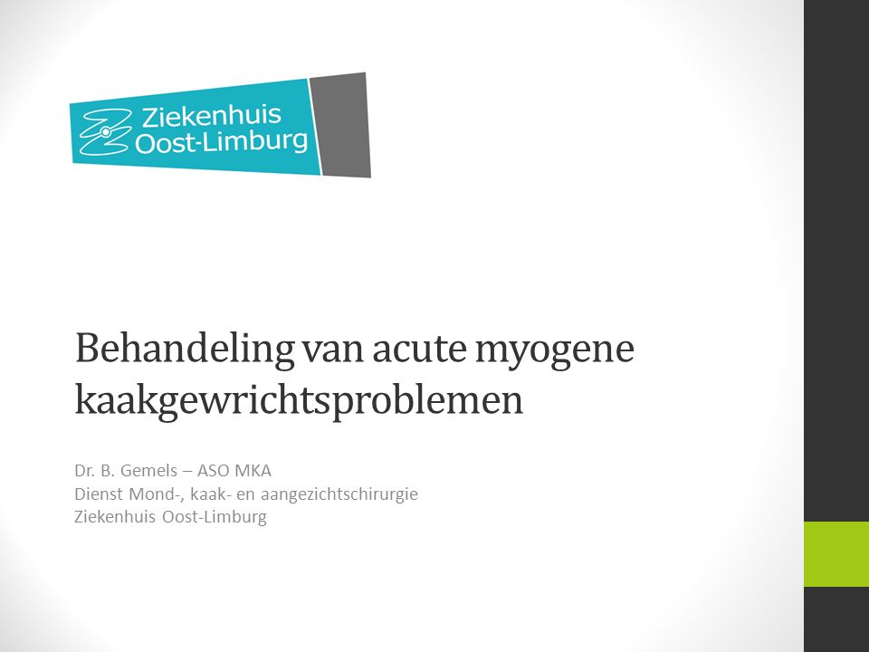 Behandeling van acute myogene kaakgewrichtsproblemen Dr.