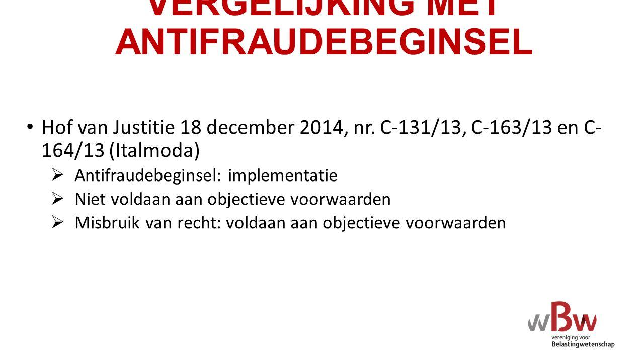 VERGELIJKING MET ANTIFRAUDEBEGINSEL Hof van Justitie 18 december 2014, nr.