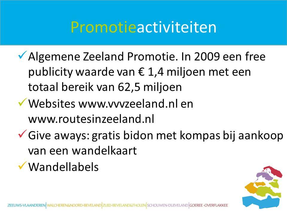 Promotieactiviteiten Algemene Zeeland Promotie. In 2009 een free publicity waarde van € 1,4 miljoen met een totaal bereik van 62,5 miljoen Websites ww