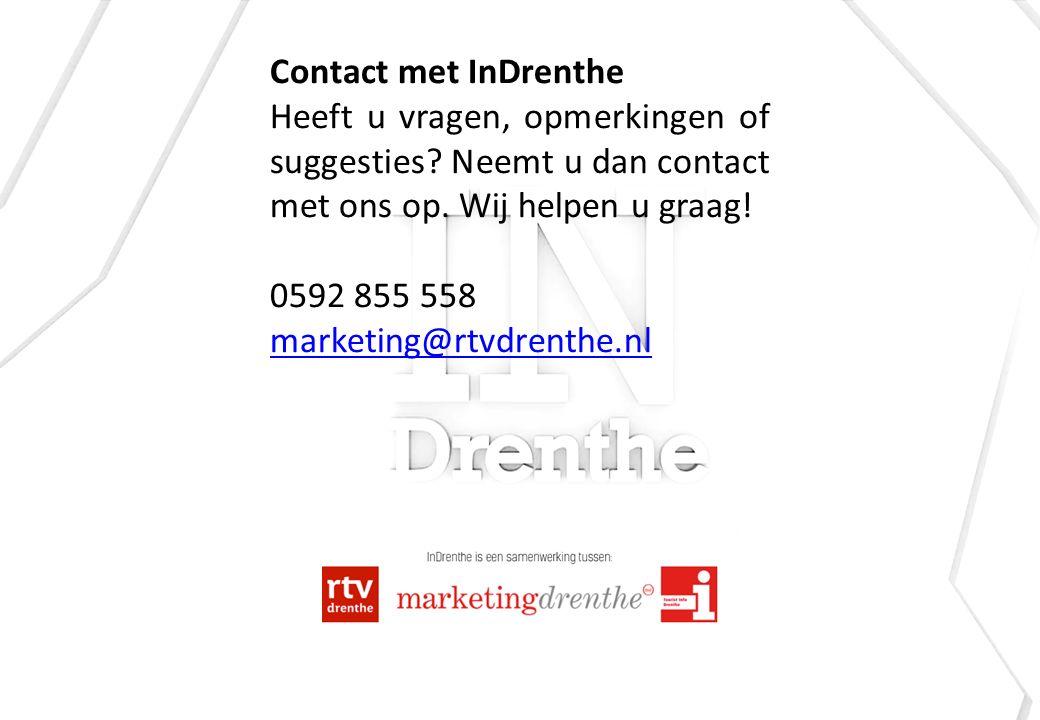 Contact met InDrenthe Heeft u vragen, opmerkingen of suggesties.
