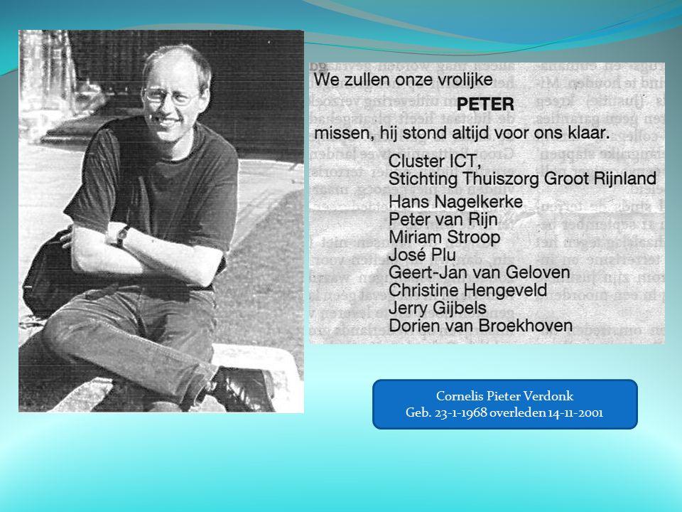 Cornelis Pieter Verdonk Geb. 23-1-1968 overleden 14-11-2001