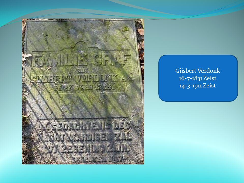 Gijsbert Verdonk 16-7-1831 Zeist 14-3-1911 Zeist