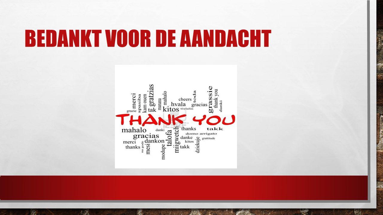 BEDANKT VOOR DE AANDACHT