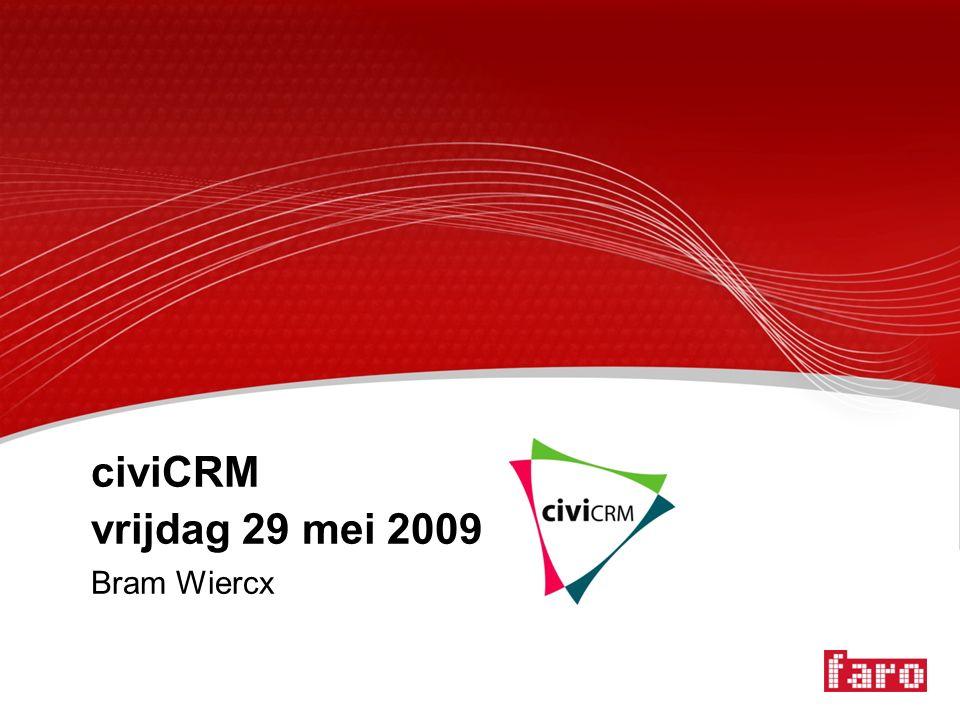 civiCRM vrijdag 29 mei 2009 Bram Wiercx