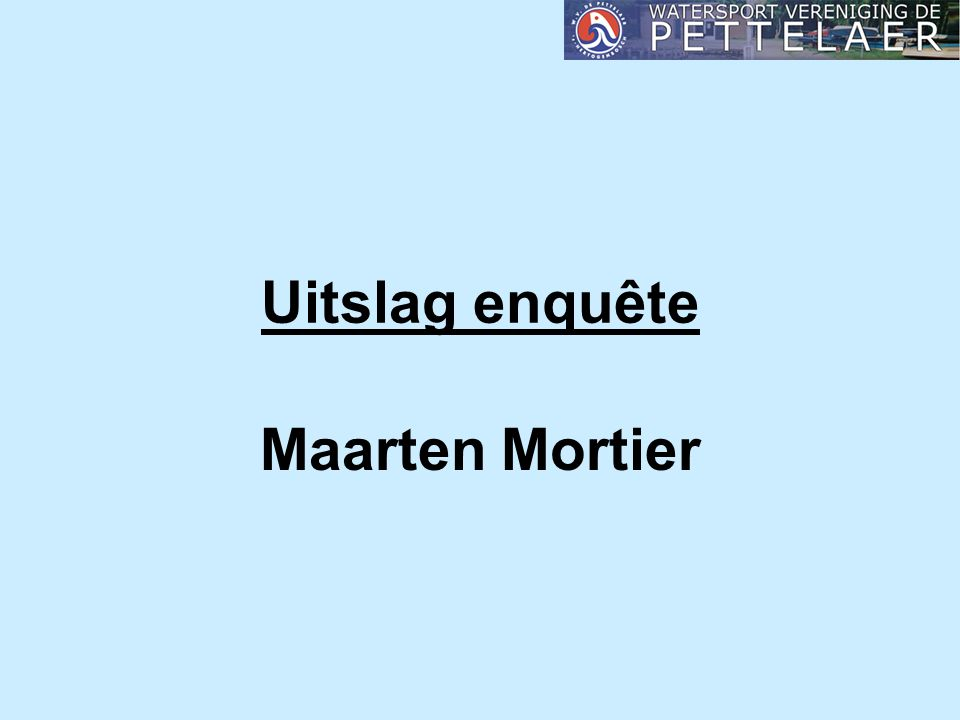 Uitslag enquête Maarten Mortier
