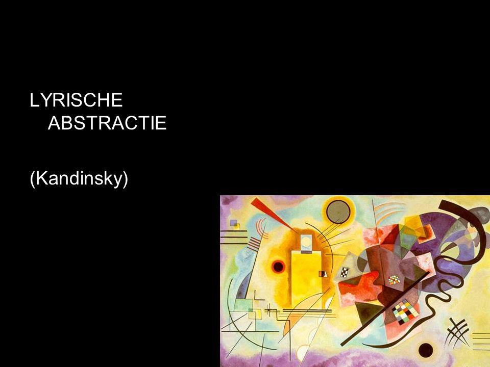 LYRISCHE ABSTRACTIE (Kandinsky)
